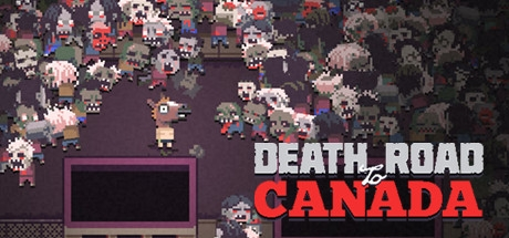 Death Road to Canada (Steam | Region Free)