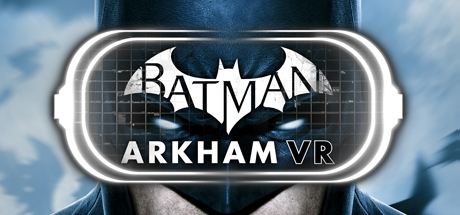 Batman™: Arkham VR (Steam | Region Free)