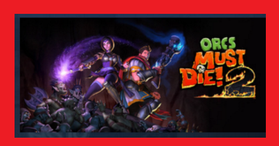 Orcs Must Die 2 Steam Gift | RoW | Region Free