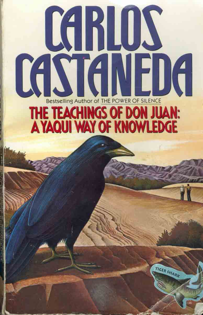 Carlos Castaneda - The Teachings Of Don Juan.