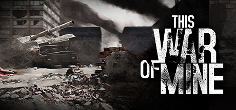 This War of Mine (Steam Gift/ RU+CIS)