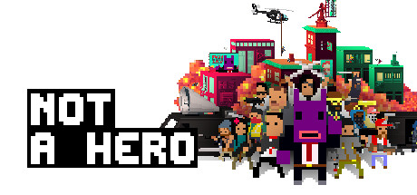 NOT A HERO (RU / CIS) Steam Gift