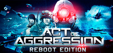 Act of Aggression - Reboot Edition (SteamGift RU + CIS)