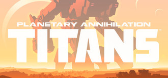 Planetary Annihilation: Titans [Steam Key Region Free]