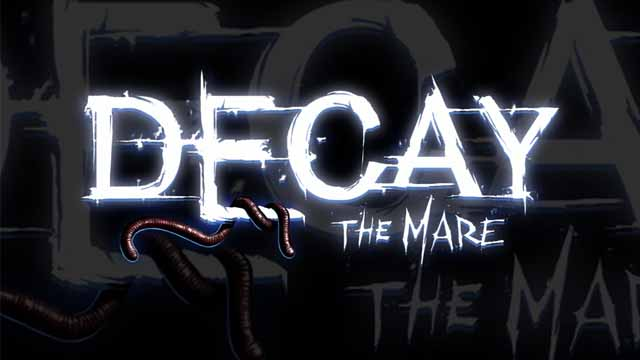 Decay: The Mare (Steam Key / Region Free)