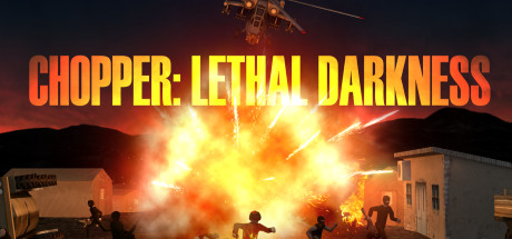 Chopper: Lethal darkness (Steam Key / Region Free)