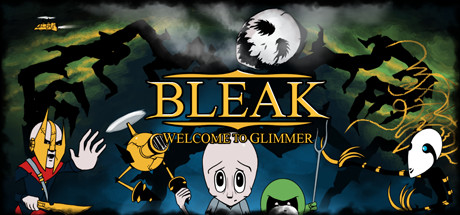 BLEAK: Welcome to Glimmer (Steam key/ROW)