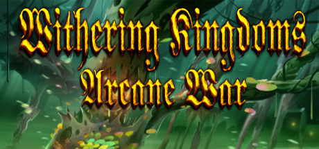 Withering Kingdom: Arcane War (Steam key/ROW)