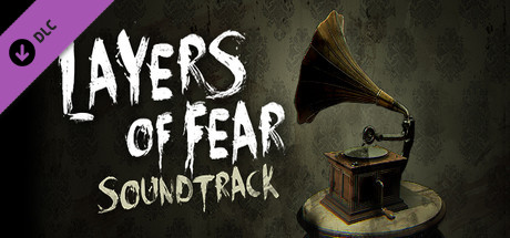 Layers of Fear - Soundtrack DLC (Steam key)