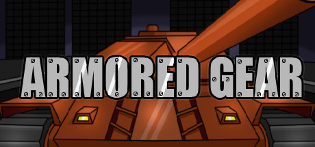 Armored Gear (Steam key)