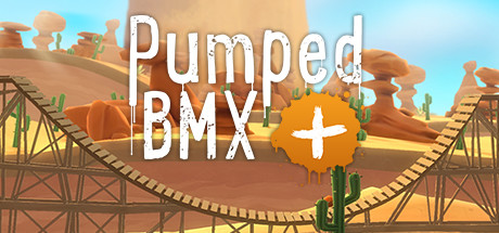 Pumped BMX + (Steam key/Region free)