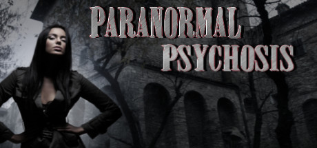Paranormal Psychosis (Steam key/Region free)