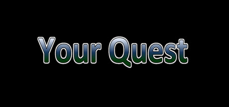 Your Quest (Steam key/Region free)