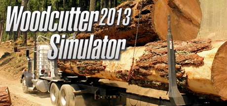 Woodcutter Simulator 2013 (Steam key/Region free)