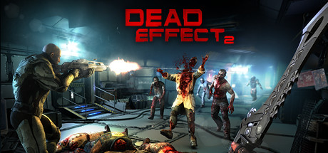 Dead Effect 2 (Steam key/Region free)