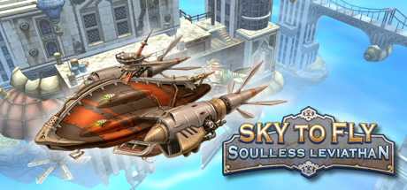 Sky to Fly: Soulless Leviathan (Steam key/Region free)