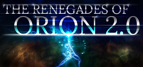 The Renegades of Orion 2.0 (Steam key/Region free)