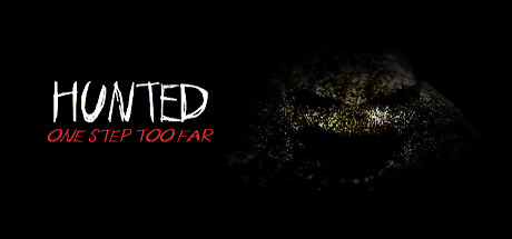 Hunted: One Step Too Far (Steam key/Region free)