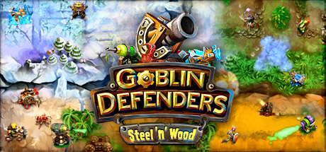 Goblin Defenders: Steel'n' Wood (Steam key/Region free)
