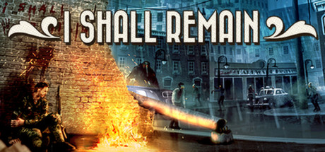 I Shall Remain (Steam key/Region free)