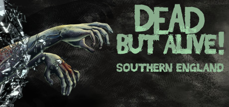 Dead But Alive! Southern England (Steam key/ROW)