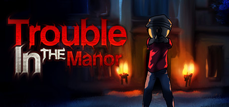Trouble In The Manor (Steam key)