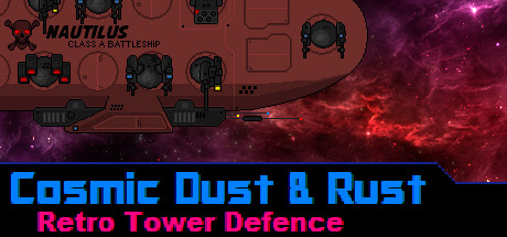Cosmic Dust and Rust (Steam key/Region free)