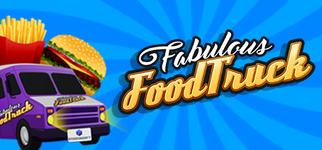 Fabulous Food Truck (Steam key/Region free)