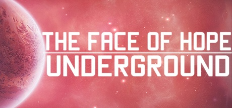 The face of hope: Underground (Steam key)