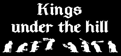 Kings under the hill (Steam key)
