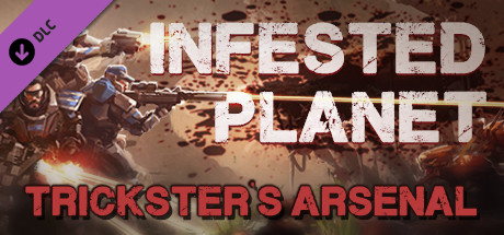 Infested Planet - Trickster´s Arsenal DLC (Steam key)