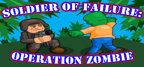Soldier of Failure: Operation Zombie (Steam key)
