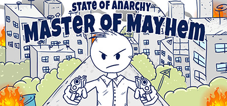 State of Anarchy: Master of Mayhem (Steam key)