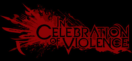 In Celebration of Violence (Steam key/Region free)