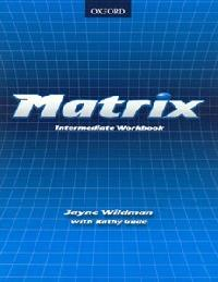 Answers for English textbooks Matrix Intermediate Workbook (unit 9)
