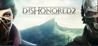 Dishonored 2 [Steam Gift] + Sale