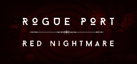 Rogue Port - Red Nightmare steam key region free