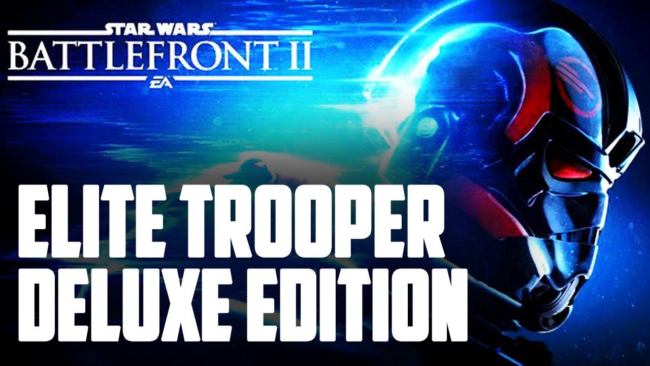 STAR WARS Battlefront II: Elite Trooper Deluxe предзака