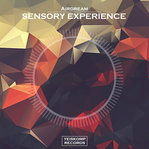 Airdream - Sensory Experience (Original Mix)