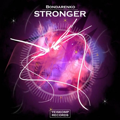 Bondarenko - Stronger (Original Mix)