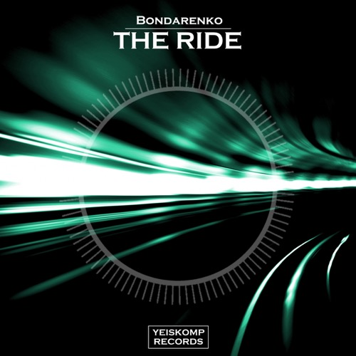 Bondarenko - The Ride (Original Mix)