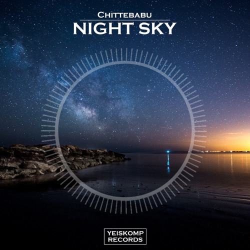 Chittebabu - Night Sky (Original Mix)