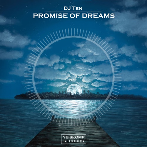 DJ Ten - Promise Of Dreams (Original Mix)