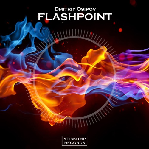 Dmitriy Osipov - Flashpoint (Original Mix)
