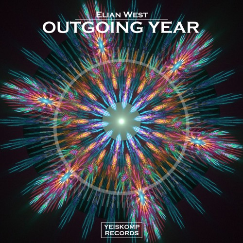Elian West - Outgoing Year (Original Mix)