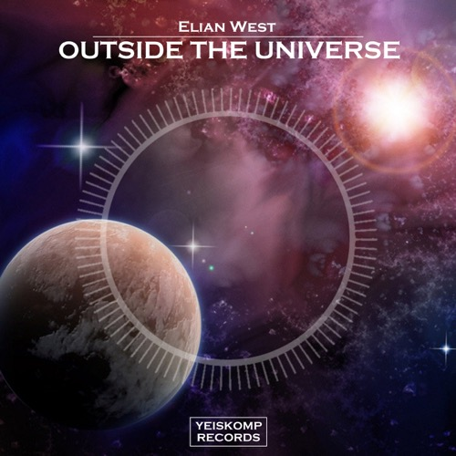 Elian West - Outside The Universe (Original Mix)