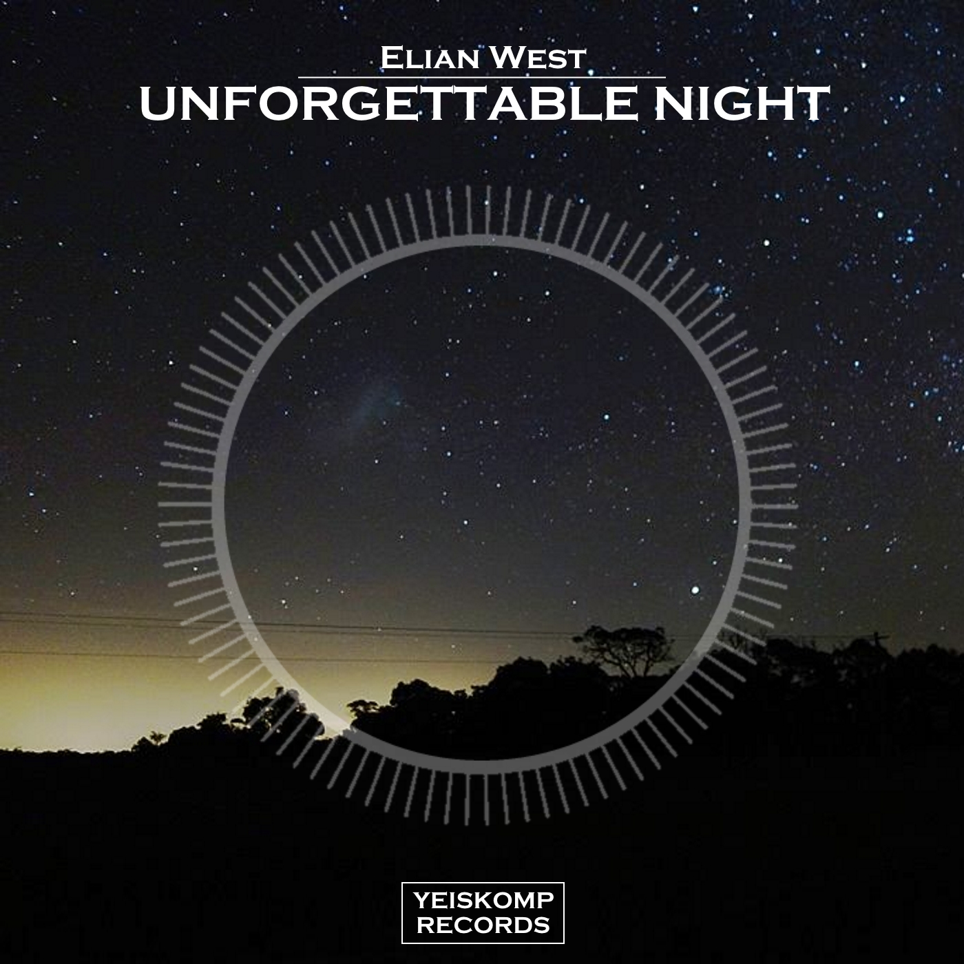 Elian West - Unforgettable Night (Original Mix)