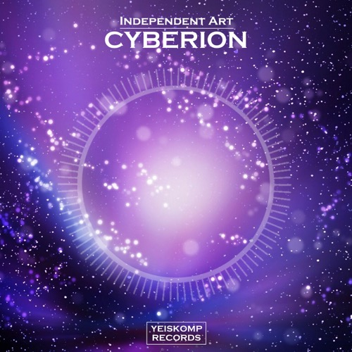 Independent Art - Cyberion (Original Mix)