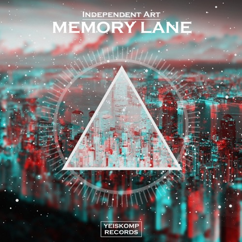 Independent Art - Memory Lane (Original Mix)