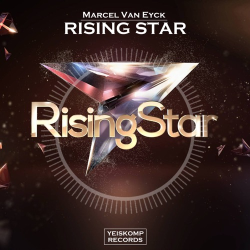 Marcel Van Eyck - Rising Star (Original Mix)